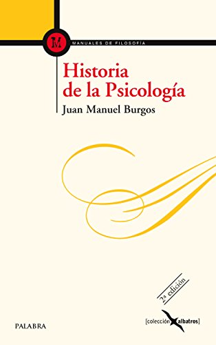 HISTORIA DE LA PSICOLOGIA: BURGOS VELASCO, JUAN MANUEL