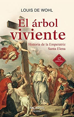 9788490610770: ARBOL VIVIENTE, EL