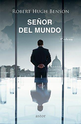 9788490612330: Seᆬor Del mundo, El (2ᄃ Ed.) (Astor)