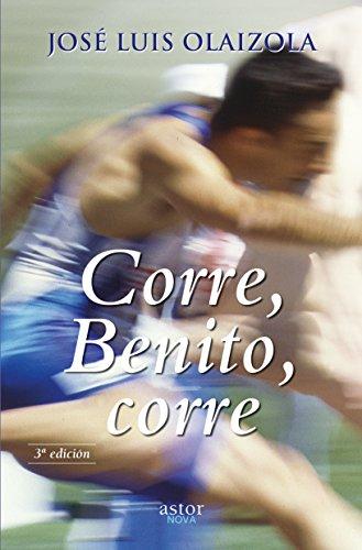 9788490613498: Corre, Benito, corre (Astor Nova)