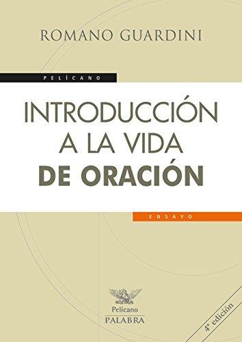 9788490614990: Introduccion A La Vida De Oracion (Pelícano)