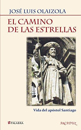 9788490616000: Camino De Las Estrellas (Nuevo) (Arcaduz nº 104)
