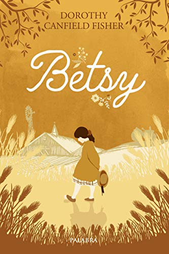 9788490618509: BETSY (La Mochila de Astor)
