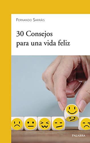 9788490619483: 30 Consejos para Una Vida Feliz (dBolsillo nº 904)