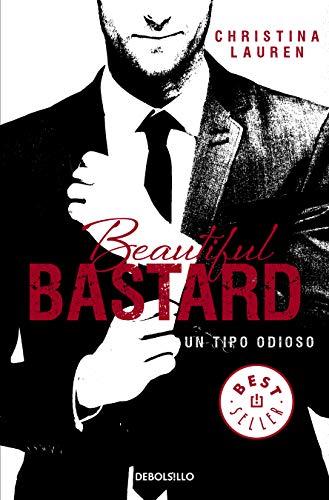 9788490623183: Beautiful Bastard (Saga Beautiful 1): Un tipo odioso (BEST SELLER)