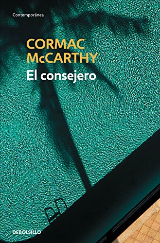 9788490623282: El consejero / The counselor (Spanish Edition)