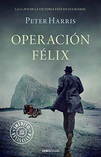 Operación Félix / Operation Felix (Paperback): Peter Harris