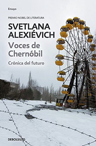 9788490624401: Voces de Chernóbil/ Voices from Chernobyl: Crónica del futuro/ Chronicle of the future