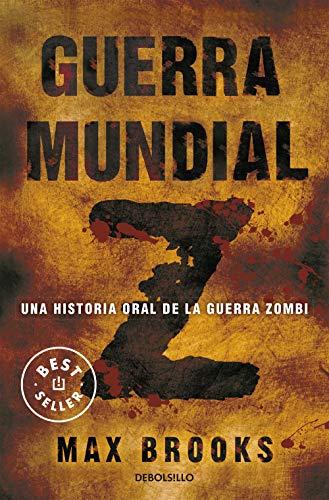 9788490624524: Guerra mundial Z: Una historia oral de la guerra Zombi (BEST SELLER)