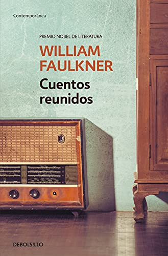 9788490625460: Cuentos reunidos (Collected Stories of William Faulkner) (Spanish Edition)