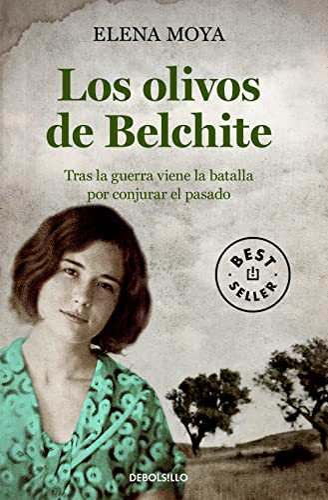 9788490625507: Los olivos de Belchite: Tras la guerra viene la batalla por conjurar el pasado (Best Seller)