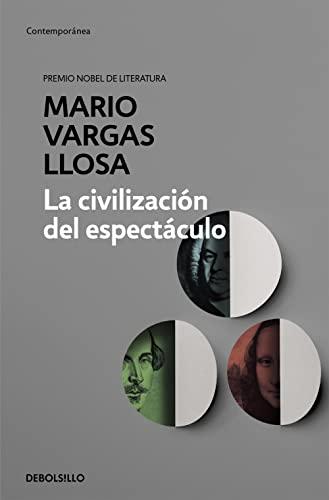 9788490625590: La Civilizacion Del Espectaculo