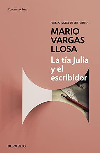 9788490625675: La tía Julia y el escribidor (Spanish Edition)