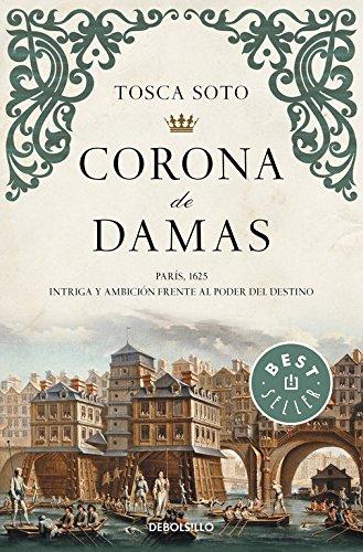 Corona de damas (BEST SELLER): SOTO,TOSCA