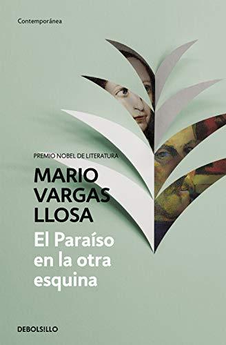 9788490625910: El paraíso en la otra esquina / The Way to Paradise: A Novel (Spanish Edition)