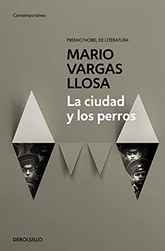 9788490625934: La ciudad y los perros / The Time of the Hero (Spanish Edition)