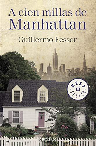 9788490625972: A cien millas de Manhattan (Spanish Edition)
