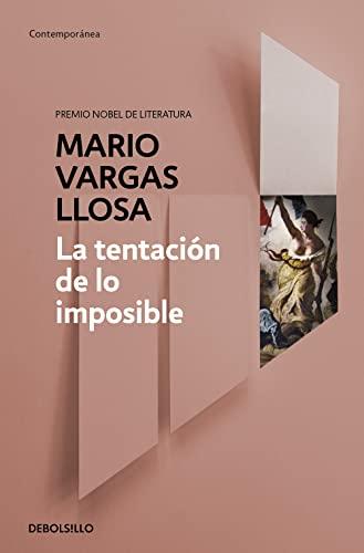 9788490626214: La tentación de lo imposible (Spanish Edition)