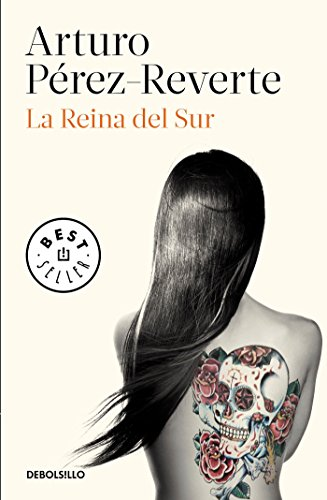9788490626597: La Reina del Sur / The Queen of the South (Spanish Edition)