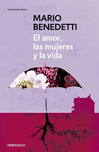 9788490626771: El amor, las mujeres y la vida (Spanish Edition)
