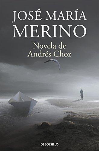 9788490626931: Novela de Andrés Choz