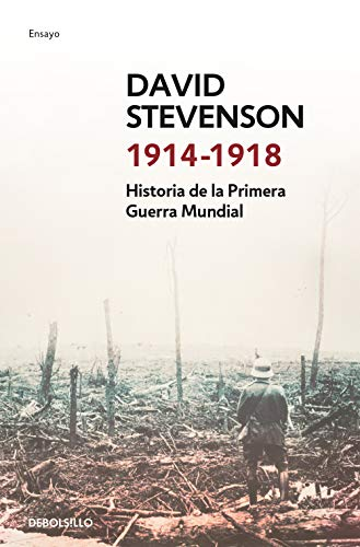 9788490627747: 1914-1918: Historia de la Primera Guerra Mundial (ENSAYO-HISTORIA)