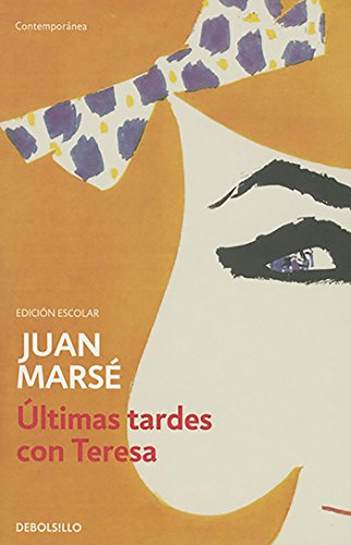 9788490628102: Últimas tardes con Teresa (Spanish Edition)