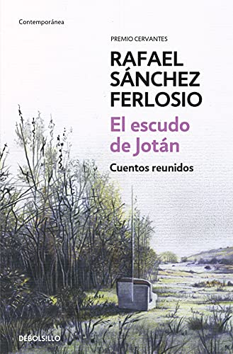 9788490628140: El escudo de Jotán. Cuentos reunidos / Collected Stories (Debolsillo) (Spanish Edition)