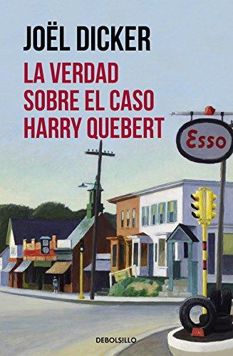 9788490628379: La verdad sobre el caso Harry Quebert (CAMPAÑAS)