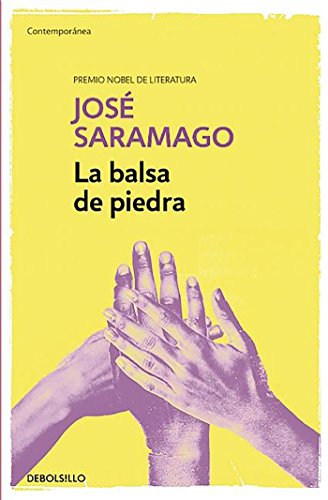 9788490628690: La balsa de piedra / The Stone Raft (Contemporanea) (Spanish Edition)