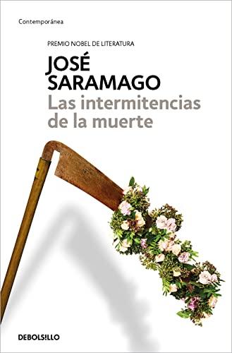 9788490628775: Las intermitencias de la muerte / Death with Interruptions (Contemporanea) (Spanish Edition)