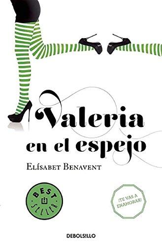 Valeria En El Espejo. Saga Valeria 2 (BEST SELLER): ELISABET BENAVENT
