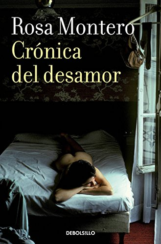 9788490629178: Crónica del desamor / Absent Love: A Chronicle (Spanish Edition)