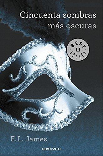 9788490629970: Cincuenta Sombras Más Oscuras (BEST SELLER)