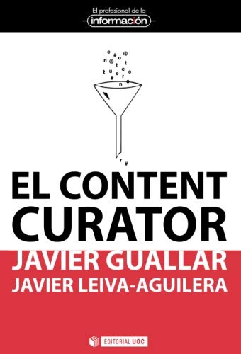 9788490640180: Content curator,El (El Profesional de la Información)