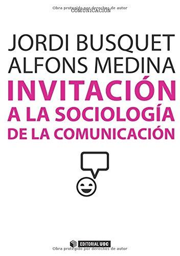 Invitación a la sociología de la comunicación: Jordi Busquet, Alfons