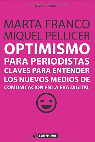 9788490641071: Optimismo para periodistas (Manuales)