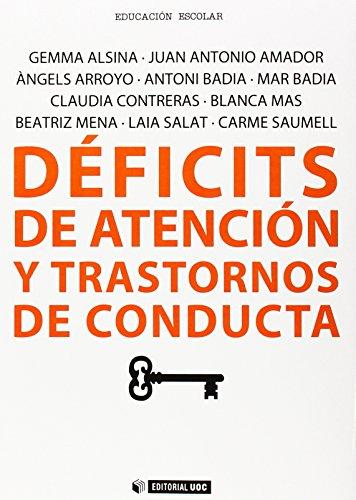 DÉFICITS DE ATENCIÓN Y TRANSTORNOS DE CONDUCTA: ALSINA MASMITJÀ, GEMMA