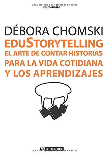 Edustorytelling : el arte de contar historias: Débora Chomski Warcowicki