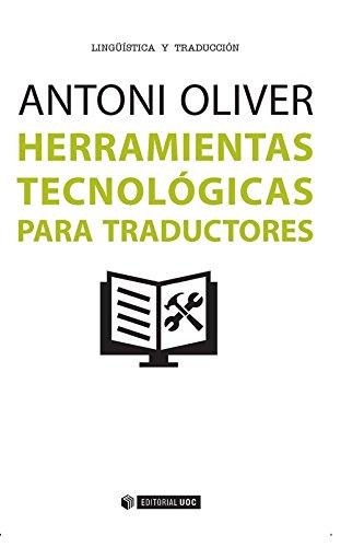 Herramientas tecnológicas para traductores: Oliver González, Antoni