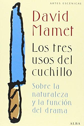 9788490650912: Los Tres Usos Del Cuchillo (Artes escénicas)
