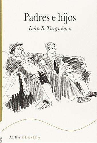 PADRES E HIJOS: Iván S. Turguénev