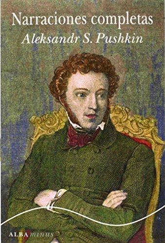 NARRACIONES COMPLETAS: Pushkin, Alexandr S.