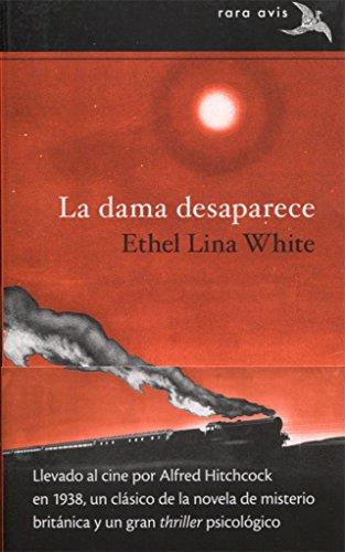 9788490652794: La dama desaparece (Rara Avis)
