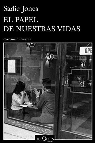 9788490660379: El papel de nuestras vidas (Andanzas)