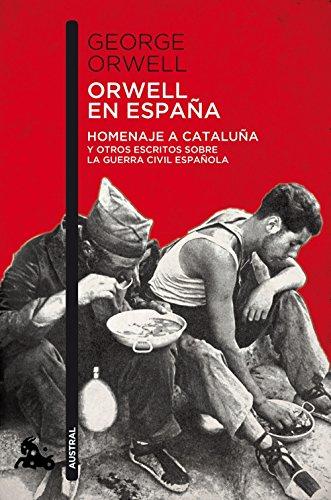 9788490660546: Orwell en España: Homenaje a Cataluña y otros escritos sobre la guerra civil española (Contemporánea)