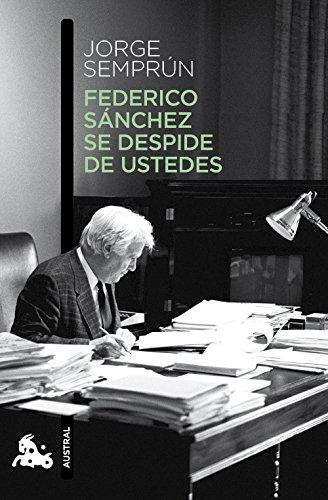 9788490660621: Federico Sánchez se despide de ustedes