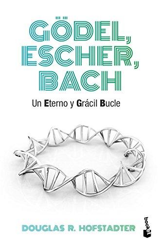 9788490660690: Gödel, Escher, Bach: Un eterno y grácil bucle (Divulgación) - 9788490660690