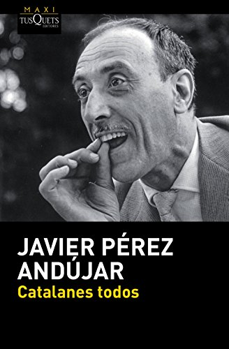 Catalanes todos: Pérez Andújar, Javier
