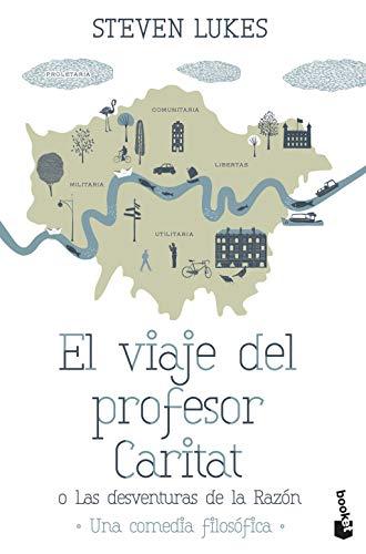 9788490661468: El Viaje Del Profesor Caritat O Las Desventuras De La Raz�n (Novela y Relatos)